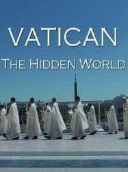 Tòa Thánh Vatican:Thế Giới Bí Ẩn